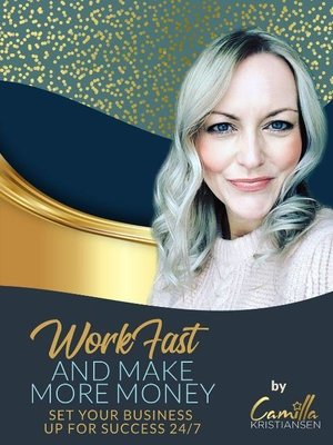 cover image of Work fast and make more money!