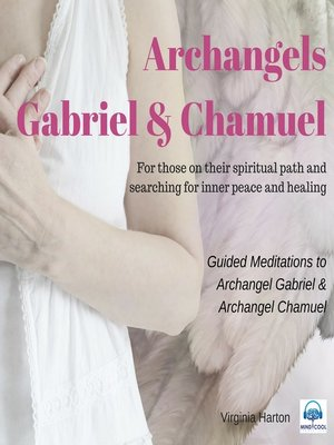 cover image of Meditation with Archangels Gabriel & Chamuel