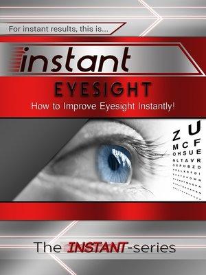 cover image of Instant Eyesight