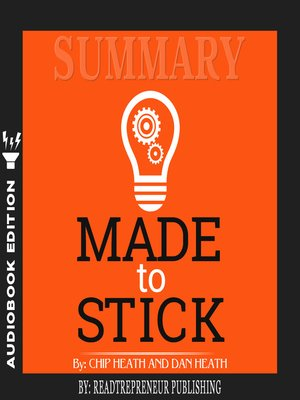 cover image of Summary of Made to Stick: Why Some Ideas Survive and Others Die by Chip Heath