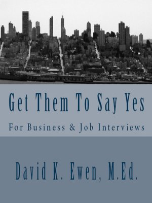 cover image of Get Them To Say Yes