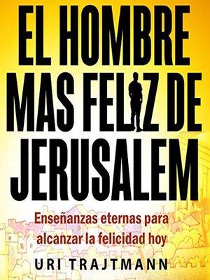 cover image of El Hombre mas Feliz de Jerusalem