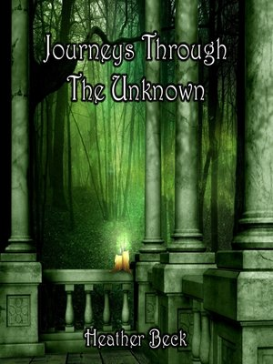 cover image of Journeys Through The Unknown