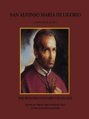 cover image of San Alfonse María de Ligorio