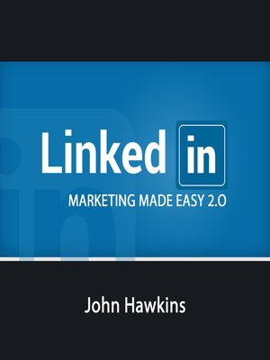 cover image of LinkedIn Marketing 2.0 Made Easy