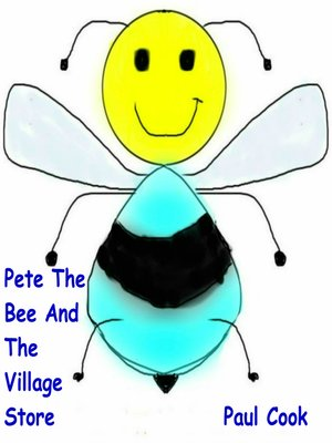 cover image of Pete the Bee and the Village Store