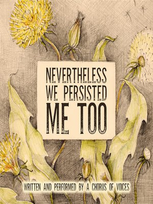 cover image of Nevertheless We Persisted