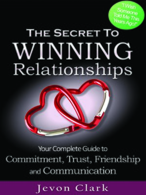 cover image of The Secret to Winning Relationships