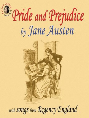 cover image of Pride and Prejudice with Songs from Regency England