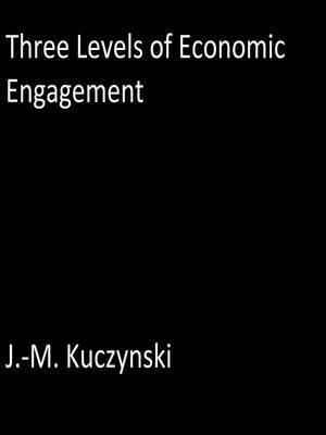 cover image of Three Levels of Economic Engagement