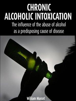 cover image of Chronic Alcoholic Intoxication