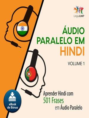 cover image of Aprender Hindi com 501 Frases em udio Paralelo - Volume 1