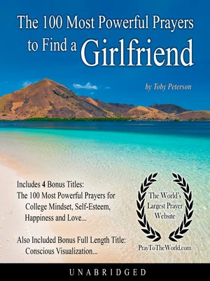 cover image of The 100 Most Powerful Prayers to Find a Girlfriend