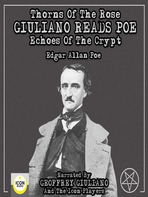 cover image of Thorns of the Rose--Giuliano Reads Poe Echoes of the Crypt