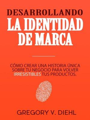 cover image of Desarrollando la Identidad de Marca
