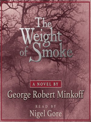 cover image of The Weight of Smoke