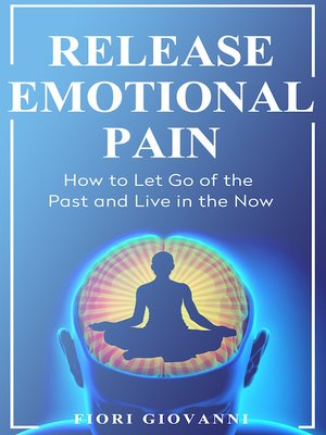 cover image of Release Emotional Pain