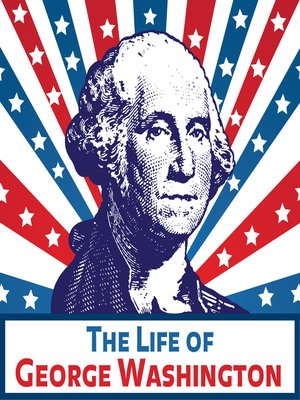 cover image of The Life of George Washington