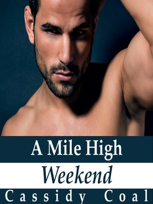 cover image of A Mile High Weekend