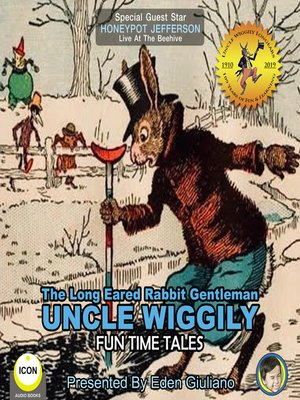cover image of The Long Eared Rabbit Gentleman Uncle Wiggily: Fun Time Tales