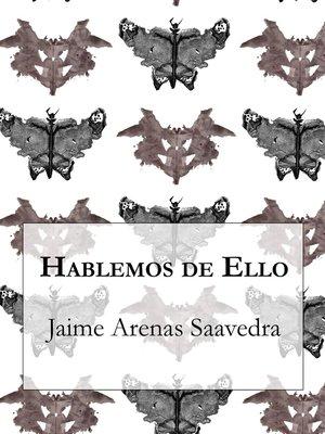 cover image of Hablemos de Ello