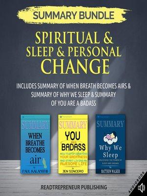 cover image of Summary Bundle: Spiritual & Sleep & Personal Change