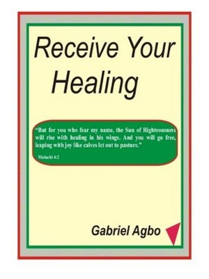 cover image of Receive Your Healing
