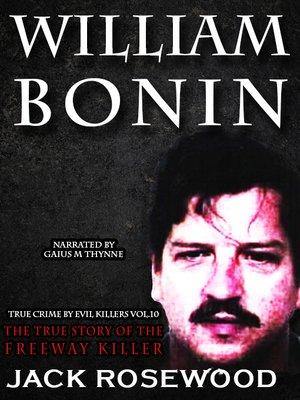 cover image of William Bonin