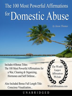 cover image of The 100 Most Powerful Affirmations for Domestic Abuse