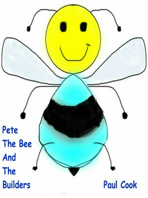 cover image of Pete the Bee and the Builders