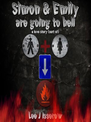 cover image of Simon & Emily Are Going To Hell