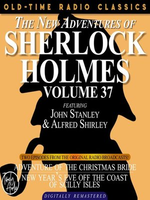 cover image of The New Adventures of Sherlock Holmes, Volume 37, Episode 1
