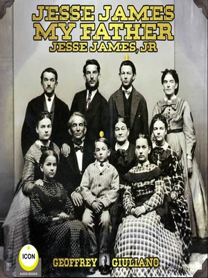 cover image of Jesse James My Father