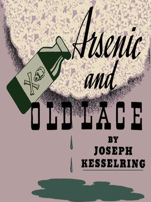 cover image of Arsenic and Old Lace