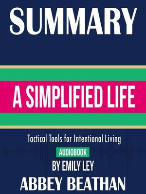 cover image of Summary of A Simplified Life: Tactical Tools for Intentional Living by Emily Ley