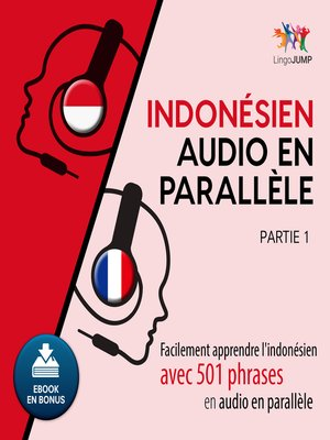 cover image of Facilement apprendre l'indonsienavec 501 phrases en audio en parallle - Partie 1