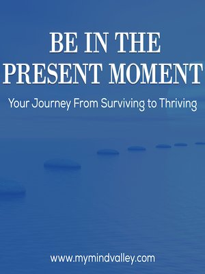cover image of Be in the Present Moment