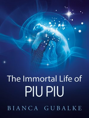 cover image of The Immortal Life of Piu Piu