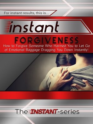 cover image of Instant Forgiveness