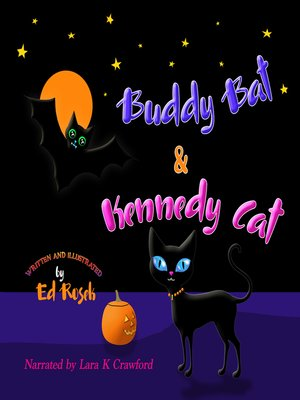 cover image of Buddy Bat & Kennedy Cat