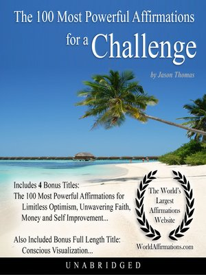 cover image of The 100 Most Powerful Affirmations for a Challenge