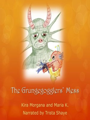 cover image of The Grungegogglers' Mess