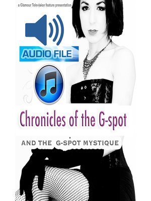 cover image of Chronicles of the G-Spot