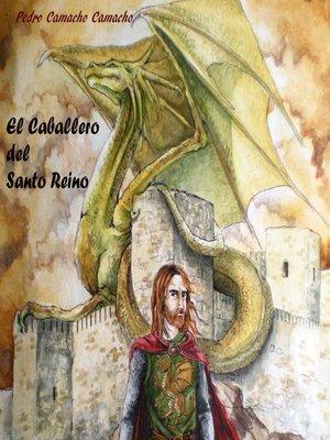 cover image of El Caballero del Santo Reino