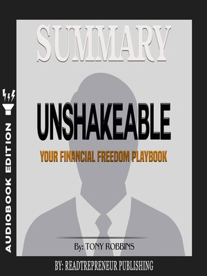 cover image of Summary of Unshakeable: Your Financial Freedom Playbook by Tony Robbins