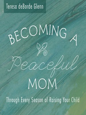 cover image of Becoming a Peaceful Mom