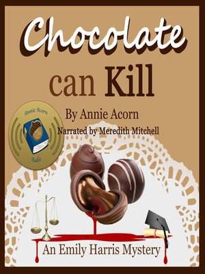 cover image of Chocolate Can Kill