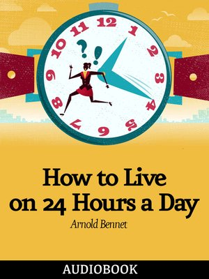 cover image of How to Live on 24 Hours a Day