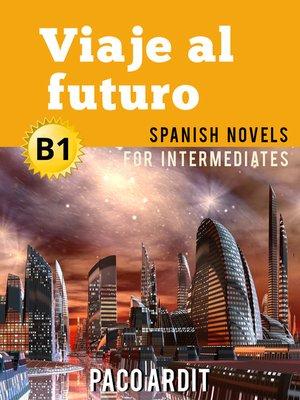 cover image of Viaje al futuro