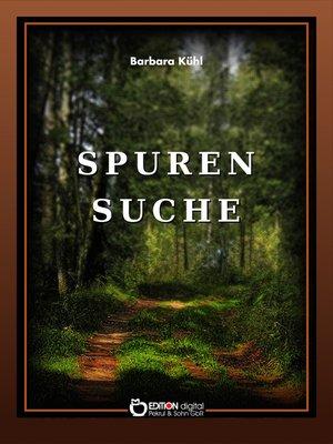 cover image of Spurensuche. Geschichte und Geschichten